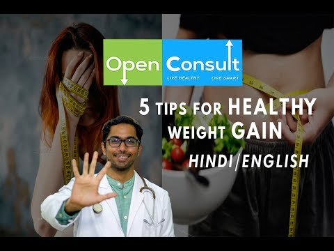 5 tips for HEALTHY weight GAIN Hindi\English | Openconsult