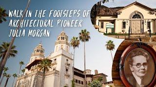 Explore SLO CAL by Walking in the Footsteps of Pioneer Julia Morgan