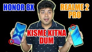 Honor 8X Vs Realme 2 Pro Honest Comparison, You Will Be Surprised, Must Watch