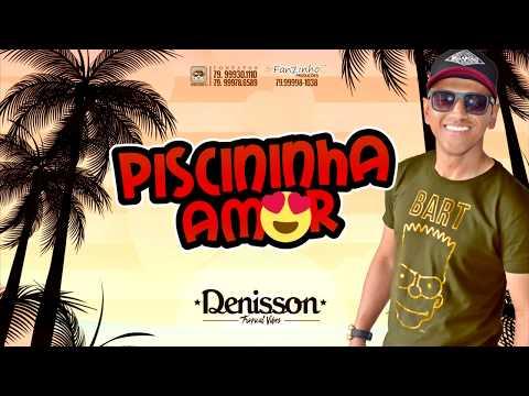 Denisson Silver - Piscininha Amor