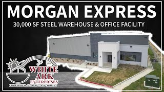 Project Showcase: 30,000 SF Warehouse & Office Facility for Morgan Express