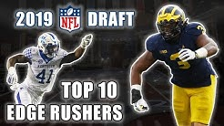 Top 10 Edge Rushers In The 2019 NFL Draft