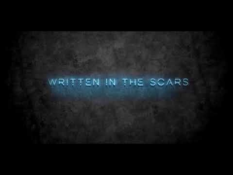 The Script - Written In The Scars FULL SONG