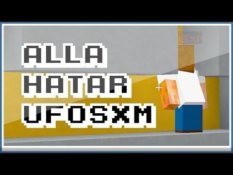 ALLA HATAR UFOSXM!