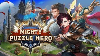 MIGHTY PUZZLE HEROES Gameplay New Online Strategy Android Games 2019