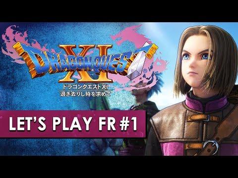 DRAGON QUEST XI : Le digne héritier de Dragon Quest VIII ? | LET'S PLAY FR #1