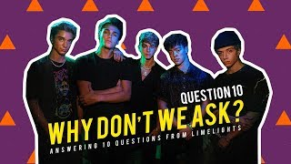 Why Don't We Ask? - Question 10   6CAST
