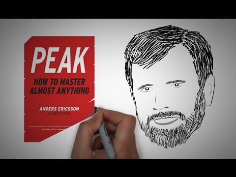 How to Master Anything: PEAK by Anders Ericsson  Core Message