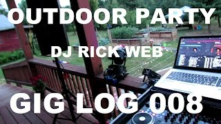 Repeat youtube video Outdoor Drunkin Party | GIG LOG 008 | JBL PRX 712s | DJ GIG TIPS