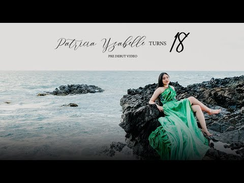 Patricia Yzabelle Mostiero Turns 18 | Pre Debut Video By Nice Print Photography