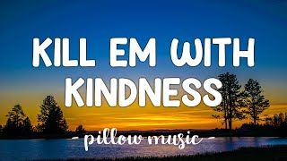 Kill Em With Kindness - Selena Gomez (Lyrics) 🎵