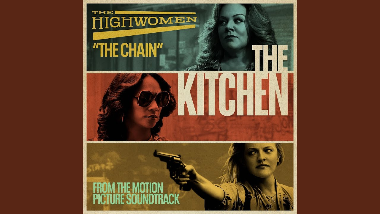 The Highwomen – The Chain [Fleetwood Mac]