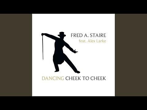 Dancing Cheek to Cheek (I'm in Heaven Radio Edit)