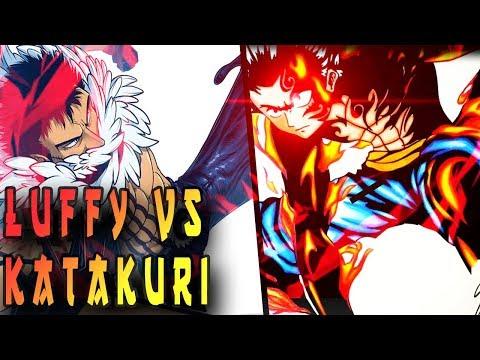 LUFFY VS KATAKURI, l