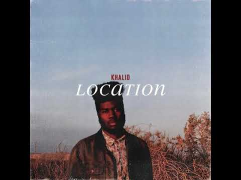 Khalid - Location [MP3 Free Download]