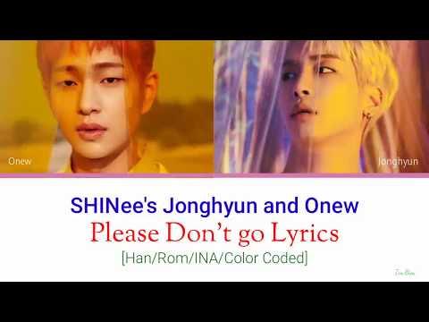 [INDO SUB] SHINee's Jonghyun And Onew - Please Don't Go Lyrics [Han|Rom|INA/Color Coded]
