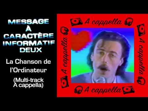 06 - [BONUS MULTI-TRACKS] A cappella: La Chanson de l'Ordinateur