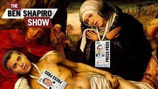 The Self-Pitying Media | The Ben Shapiro Show Ep. 597