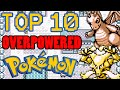 Top 10 Overpowered Generation 1 Pokemon