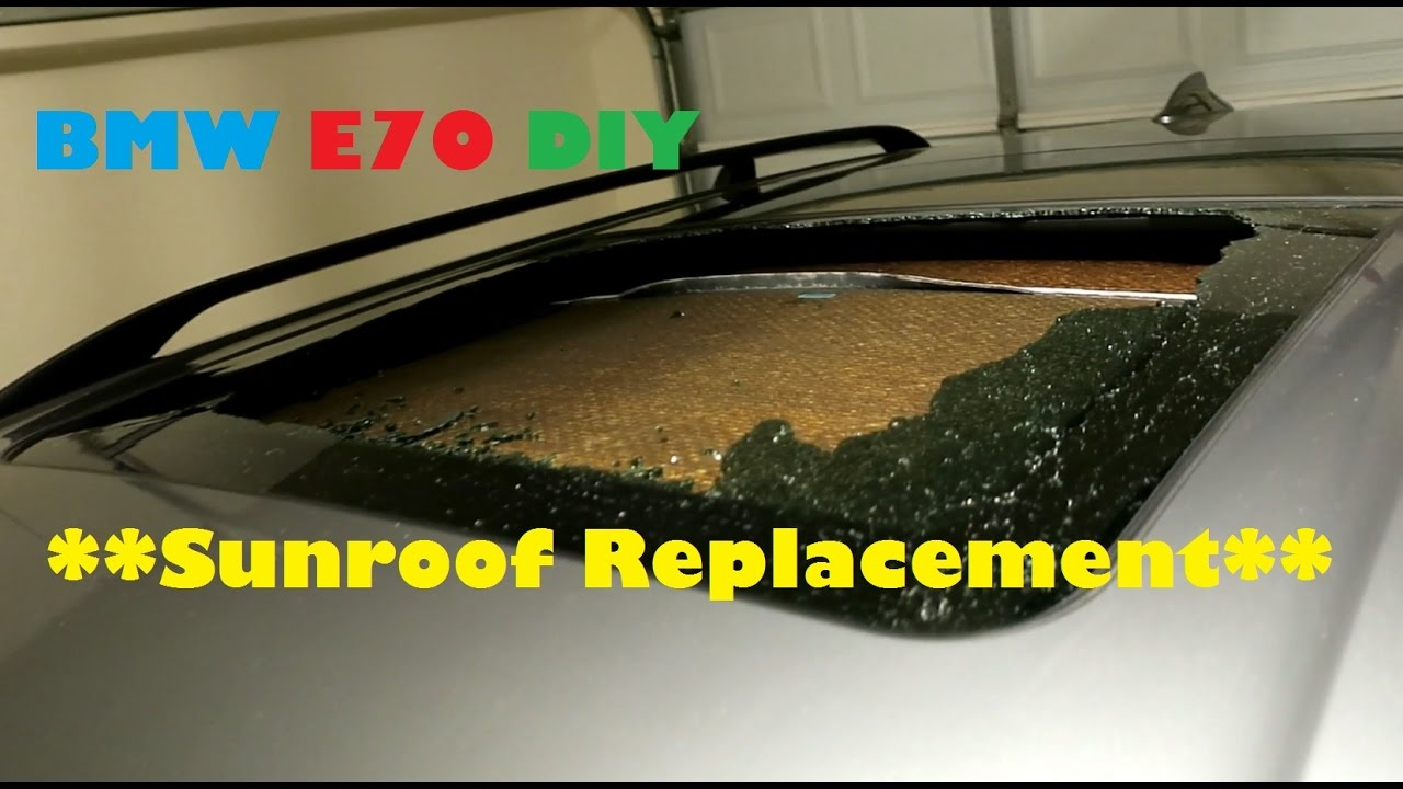 Bmw E70 X5 Panoramic Sunroof Glass Replacement Diy Youtube