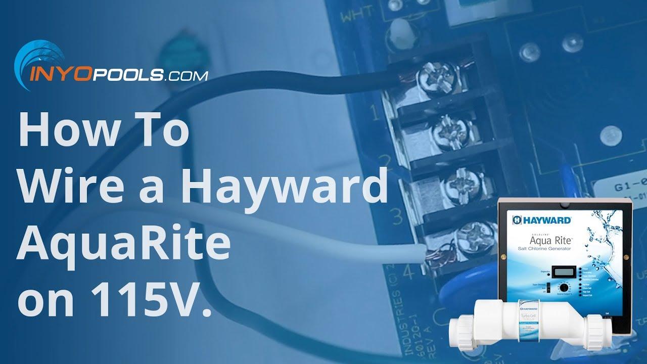 How To Wire a Hayward AquaRite on 115V Hayward Chlorinator Wiring Diagram on