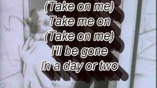 Repeat youtube video A-Ha Take on Me - Lyrics