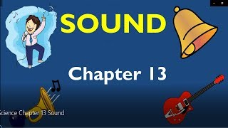 Sound Class 8 Science Chapter 13 Explanation in Hindi, Question Answers