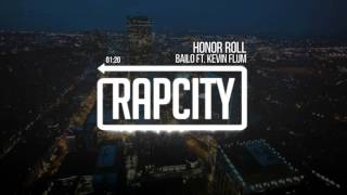 Bailo Ft. Kevin Flum - Honor Roll