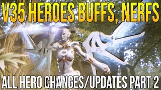 "Paragon v35 Patch & ALL HERO CHANGES ""HEROES BUFFS, NERFS & REBALANCED"" All Heroes Update Part 2"