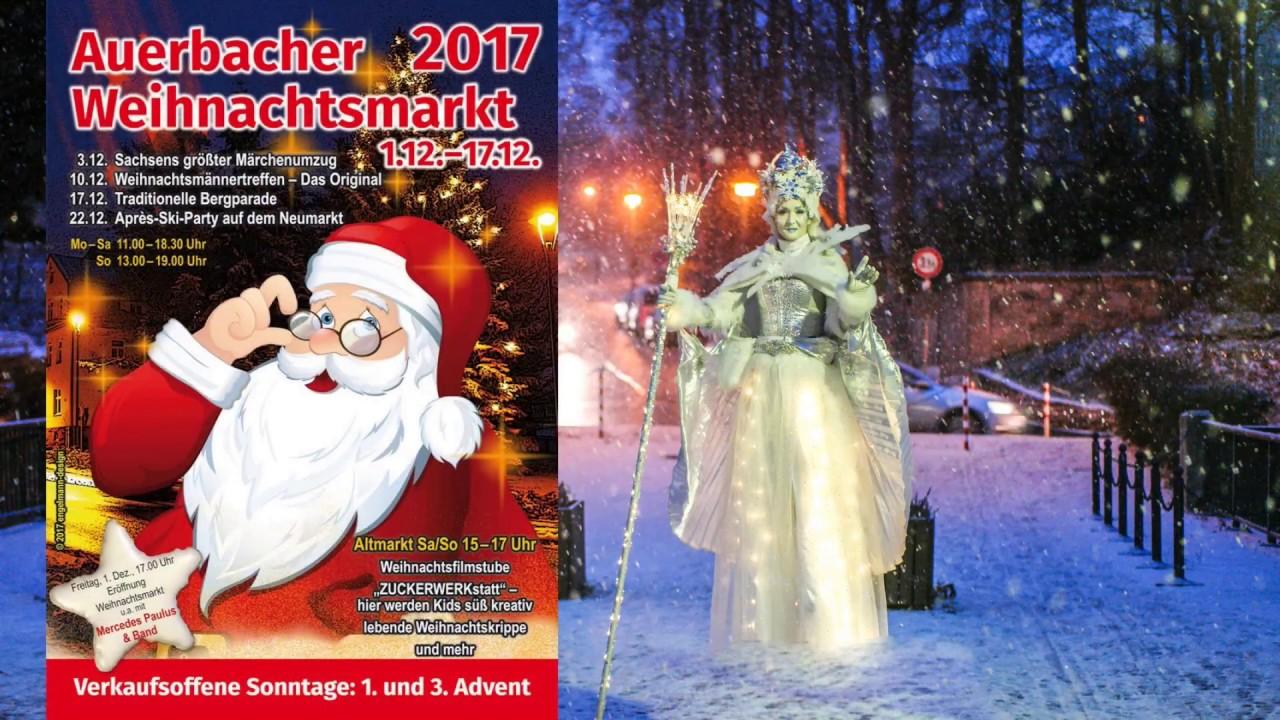 1 Advent Weihnachtsmarkt.Märchenumzug In Auerbach Vogtland 2017 Erster Advent Weihnachtsmarkt