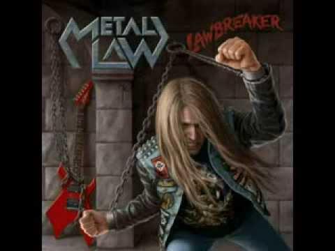 Metal Law   'Heavy Metal Is Forever'