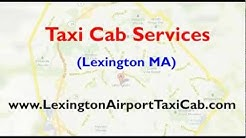 Lexington MA taxi cab service | Airport car rental services