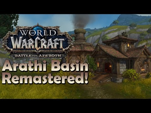 Arathi Basin REMASTERED Exploration - Patch 8.1.5 | Battle for Azeroth