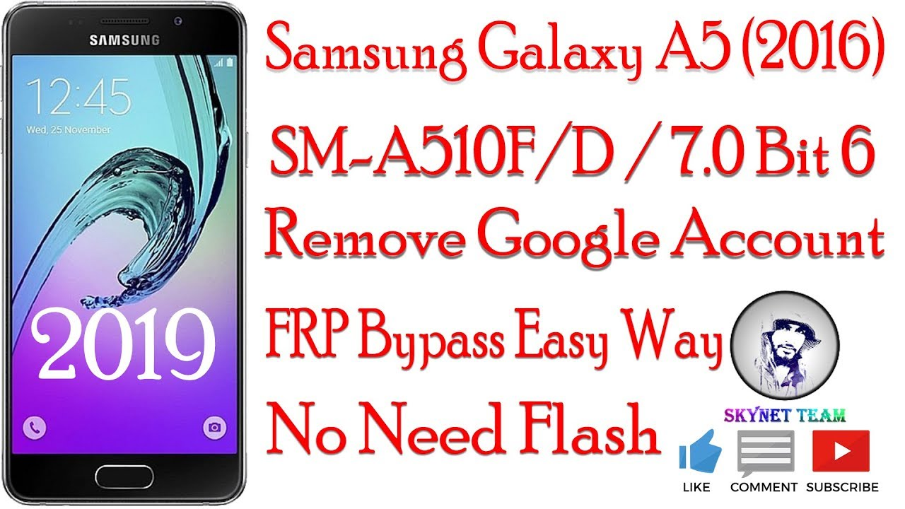 Samsung A5 2016 SM-A510FD Bit 6 Android 7.0 Remove Google Account  FRP Bypass Easy Way