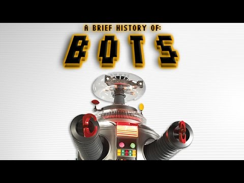 A Brief History of Bots