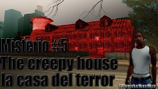 Misterios Del GTA San Andreas (No Mods) - 5# The Creepy House/La Casa Del Terror