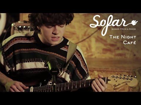 The Night Café - You Change With The Seasons   Sofar London