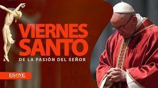 Desde El Vaticano Celebración del La Pasión de Cristo   10 de abril 2020   ESNE