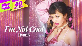 HyunA _ I'm Not Cool | 현아 | 스페셜클립 | 퍼포먼스 | Special Clip | Performance | P NATION