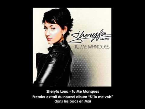 sheryfa luna tu me manques
