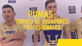FIFA 17 | Torneo de Jugadores Profesionales | Pumas