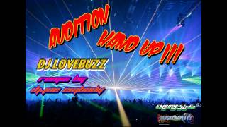 Hand up!!! - Dj Lovebuzz Ft. Lil jon (Dj joe embody remix)