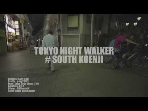Tokyo Night Walker #South Koenji (Zeiss Batis 18mm f / 2.8)