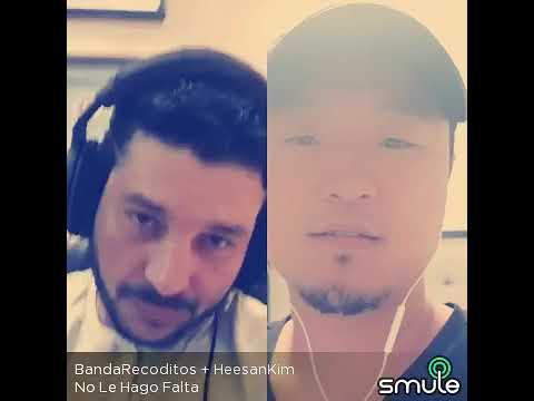 No Le Hago Falta Smule Banda Recoditos dueto Chino