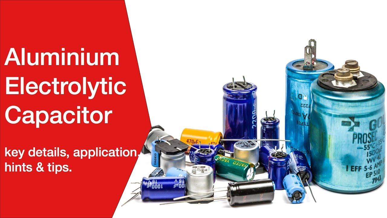 Electrolytic Capacitor - Aluminium Electrolytic