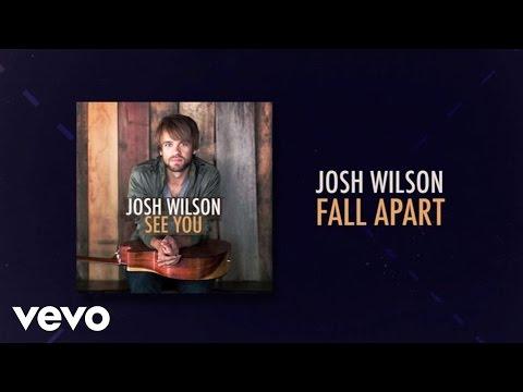 Josh Wilson - Fall Apart (Lyric Video)