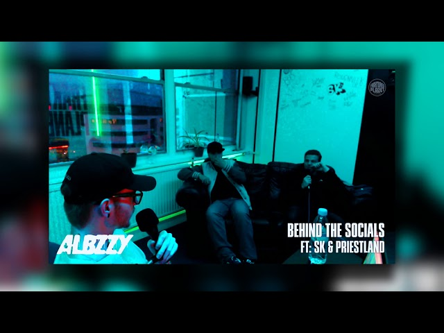 ALBZZY: Behind the Socials [003] W/ SK & PriestLand - FP Radio.