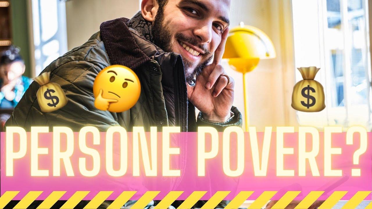 Quali sono i Tratti Caratteristici delle Persone Povere? Parte 1
