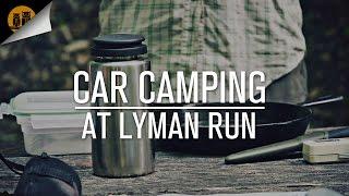 Car Camping at Lyman Run State Park [PA Wilds]