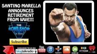 Santino Marella Announces Retirement From WWE! Santino Marella Retires! The RCWR Show Spotlight